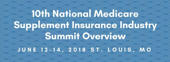 10th NationalMedicareSupplementInsurance IndustrySummit