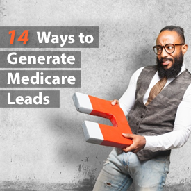 14 Ways To Generate Medicare Leads