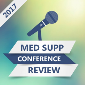 2017 Medicare Supplement Conference Review