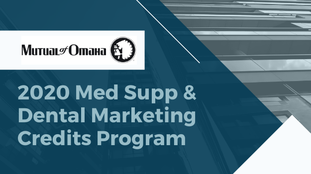 2020 Med Supp dental Marketing Credits Program