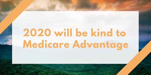 2020 will be kind to med adv