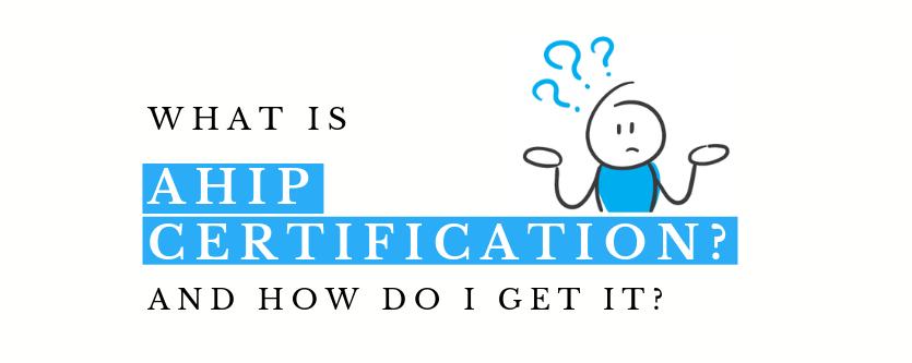 AHIP Certification