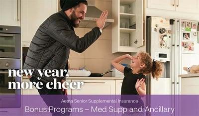Aetna Bonus Programs 2021 - Med Supp - Ancillary