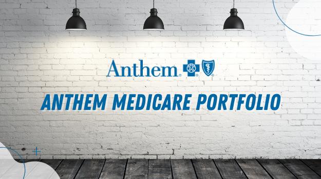 Anthem Medicare Portfolio