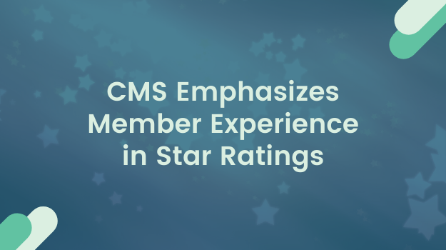 CMS Emphasizes Member Experience in Star Ratings-1