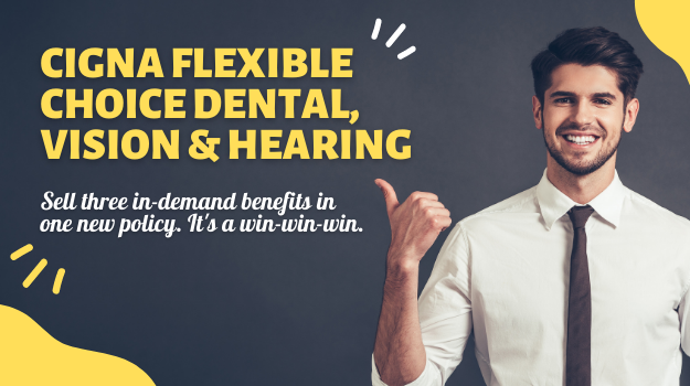 Cigna Flexible Choice Dental, Vision and Hearing
