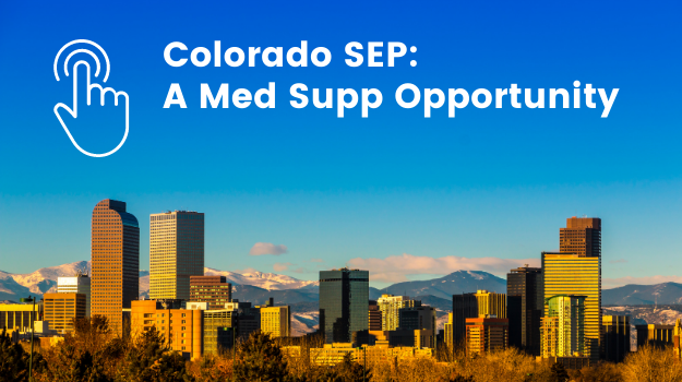 Colorado SEP - Med Supp Opportunity