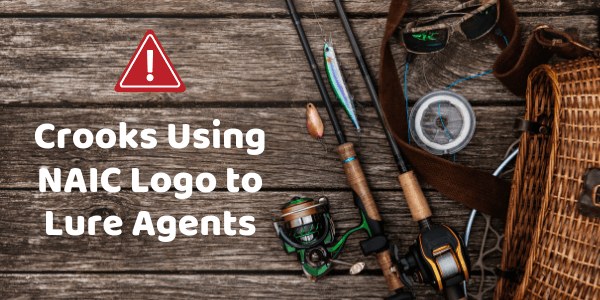 Crooks Using NAIC Logo to Lure Agents