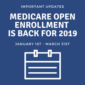 Medicare Open Enrollment Period (OEP) is Back for 2019-1