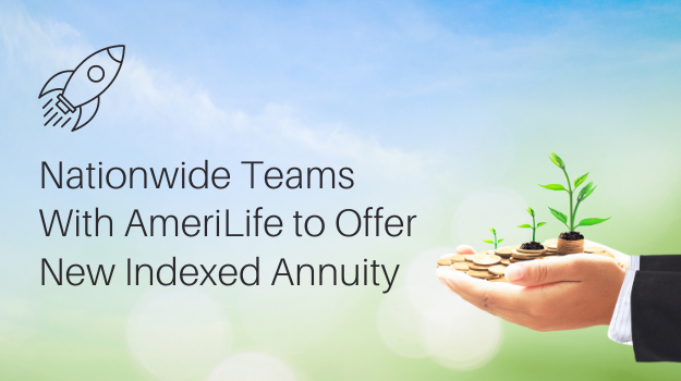 Nationwide Teams With AmeriLife to Offer Indexed Annuity