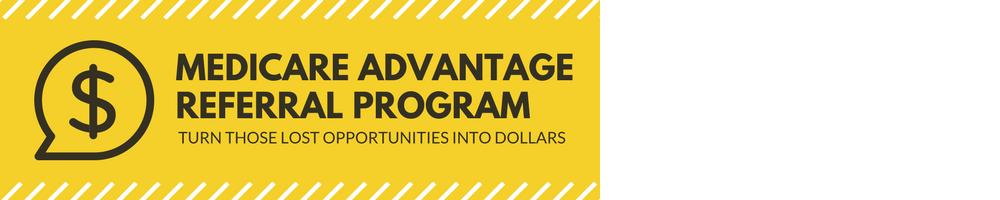 Medicare Advantage and Part D Referral Program