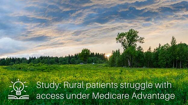 Rural patients struggle with access under Medicare Advantage