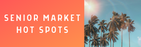 Senior Market Hot Spots