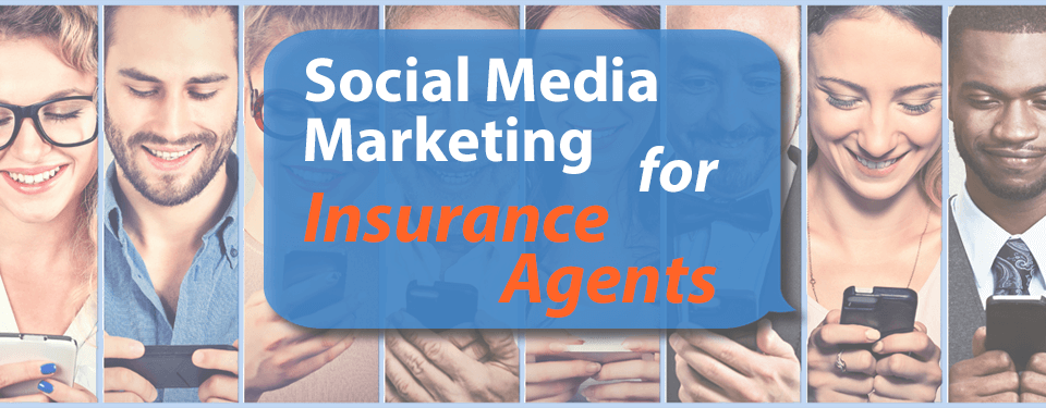 Social-media-marketing-for-insurance-agents.png