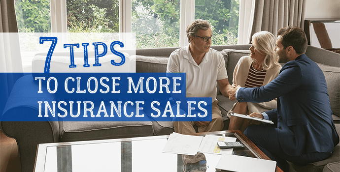 TIPS TO CLOSE MORE INSURANCE SALES