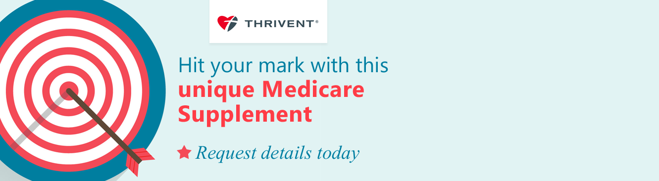 Hit your mark with Thrivent Medicare Supplement Plans
