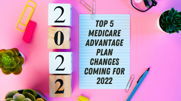 Top 5 Medicare Advantage plan changes coming for 2022