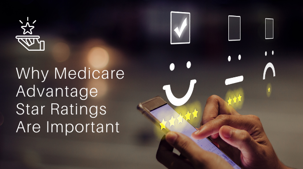 Why Medicare Advantage Star Ratings Are Important 3-1