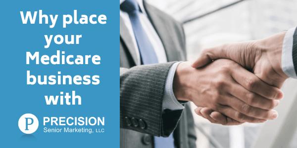 Why do business with Precision Senior Marketing