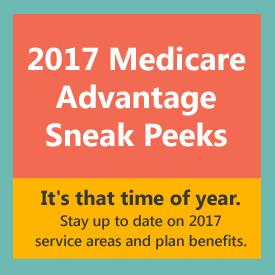 2017 Medicare Advantage Sneak Peeks