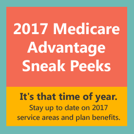 2017 Medicare Advantage Sneak Peeks