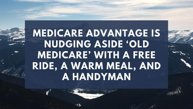 medicare advantage nudging aside medicare