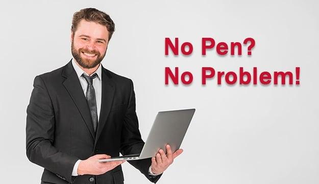 no pen, no problem