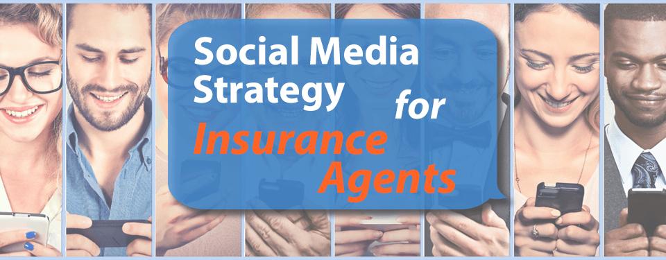 social media strategy for insurance agents header