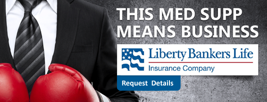 Liberty Bankers Life - This Med Supp Means Business
