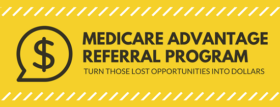 Medicare Advantage and Part D Referral Program